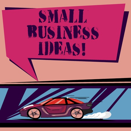 Handwriting text Small Business Ideas. Concept meaning A concept that can be used for financial business gain Car with Fast Movement icon and Exhaust Smoke Blank Color Speech Bubble