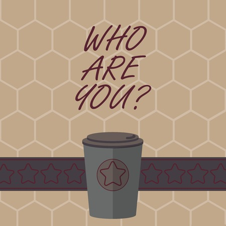 Conceptual hand writing showing Who Are Youquestion. Business photo text refer to demonstrating showing being spoken or written to 3D Coffee To Go Cup with Lid Cover and Stars on Strip Text Space