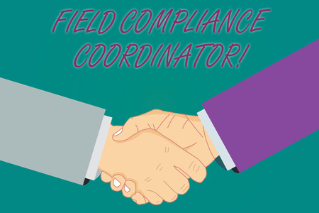 Conceptual hand writing showing Field Compliance Coordinator. Business photo showcasing assist in preparation of regulatory documents Hu analysis Shaking Hands on Agreement Sign of Respect 스톡 콘텐츠