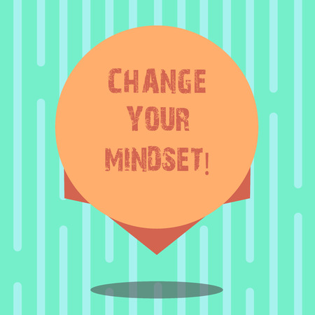 Word writing text Change Your Mindset. Business concept for fixed mental attitude or disposition demonstrating responses Blank Color Circle Floating photo with Shadow and Design at the Edge