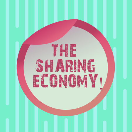 Word writing text The Sharing Economy. Business concept for systems assets or services shared between individuals Bottle Packaging Blank Lid Carton Container Easy to Open Foil Seal Cover Stock Photo - 116260584