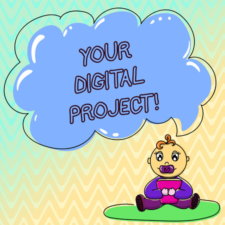 Handwriting text Your Digital Project. Concept meaning production that goes in creating electronic publication Baby Sitting on Rug with Pacifier Book and Blank Color Cloud Speech Bubble Banco de Imagens