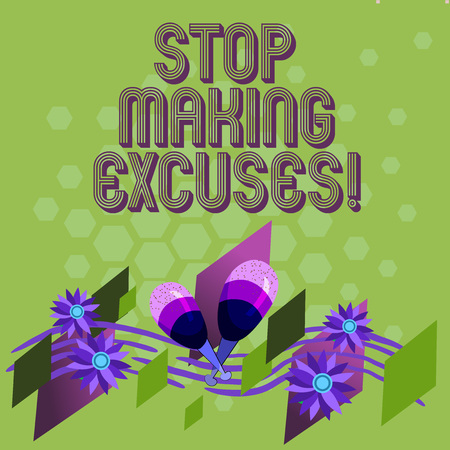 Text sign showing Stop Making Excuses. Conceptual photo do not explanation for something that went wrong Colorful Instrument Maracas Handmade Flowers and Curved Musical Staff