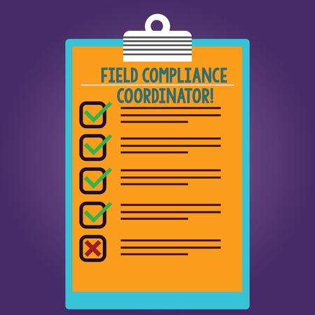 Word writing text Field Compliance Coordinator. Business concept for assist in preparation of regulatory documents Lined Color Vertical Clipboard with Check Box photo Blank Copy Space