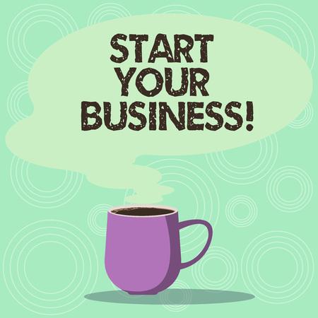 Escritura de texto Inicie su negocio. Concepto Significado empresario organizar una pequeña organización Startups taza foto taza de café caliente con bocadillo de diálogo de color en blanco como icono de vapor