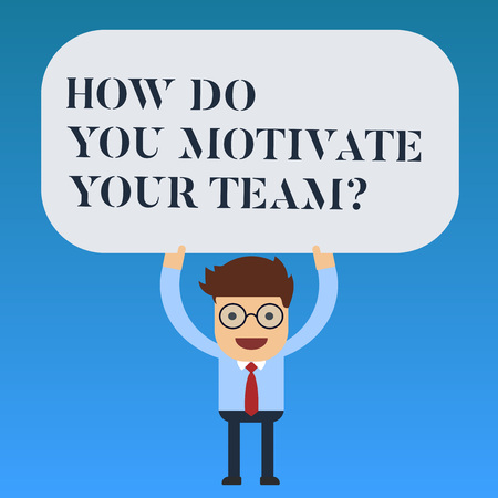 Writing note showing How Do You Motivate Your Teamquestion. Business photo showcasing Strategies to maintain motivation Man Standing Holding Above his Head Blank Rectangular Colored Board 스톡 콘텐츠