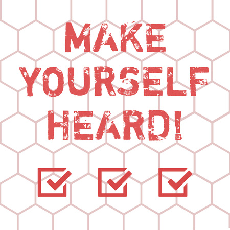 Writing note showing Make Yourself Heard. Business photo showcasing say something loudly enough for showing to hear Outline of Geometric Shape Hexagon in Seamless Repeat Pattern photo