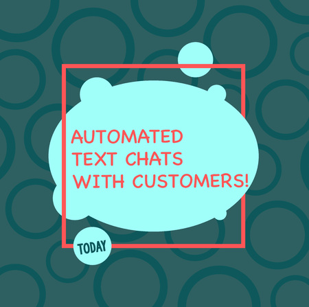 Text sign showing Automated Text Chats With Customers. Conceptual photo Artificial intelligence chat bot Asymmetrical Blank Oval photo Abstract Shape inside a Square Outline Archivio Fotografico