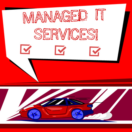 Text sign showing Managed It Services. Conceptual photo assumes responsibility providing defined set activities Car with Fast Movement icon and Exhaust Smoke Blank Color Speech Bubble 写真素材