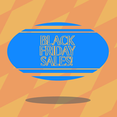 Text sign showing Black Friday Sales. Conceptual photo day full of special shopping deals and heavy discounts Blank Color Oval Shape with Horizontal Stripe Floating and Shadow photo