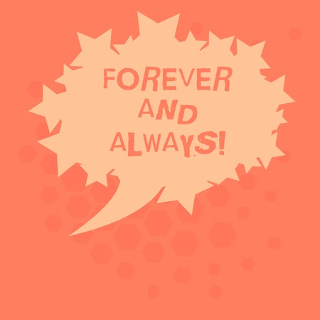 Handwriting text Forever And Always. Concept meaning means continuously at all relevant times and still Blank Oval Color Speech Bubble with Stars as Outline photo Text Space Reklamní fotografie