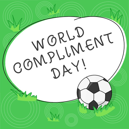 Writing note showing World Compliment Day. Business photo showcasing basic huanalysis need for recognition and appreciation day Soccer Ball on the Grass and Blank Outlined Round Color Shape photo 写真素材
