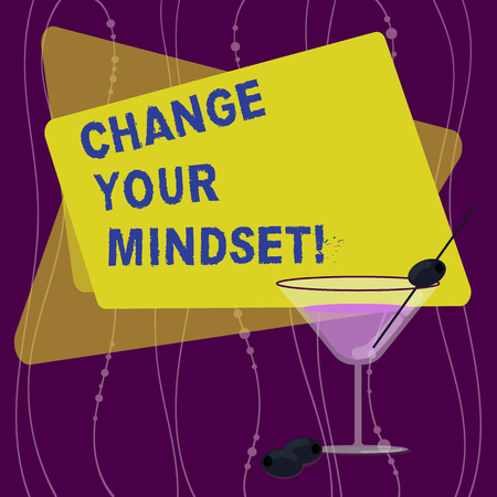 Handwriting text Change Your Mindset. Concept meaning fixed mental attitude or disposition demonstrating responses Filled Cocktail Wine Glass with Olive on the Rim Blank Color Text Space Standard-Bild