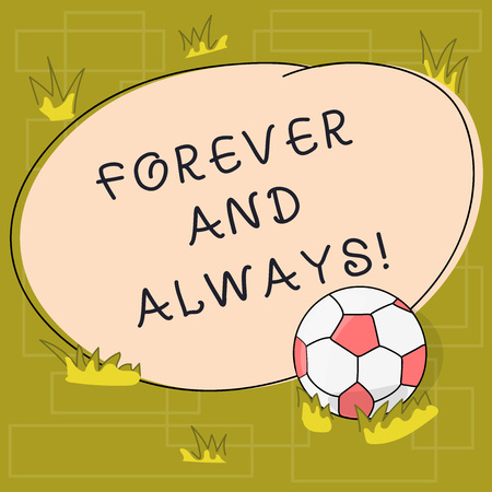 Text sign showing Forever And Always. Conceptual photo means continuously at all relevant times and still Soccer Ball on the Grass and Blank Outlined Round Color Shape photo Reklamní fotografie