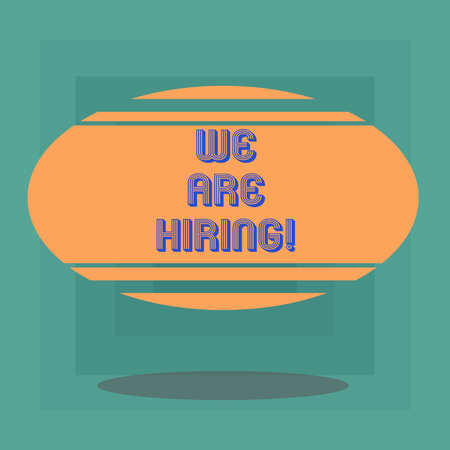 Conceptual hand writing showing We Are Hiring. Business photo text pay someone to do a particular job for company in future Blank Color Oval Shape with Horizontal Stripe Floating and Shadow Banco de Imagens - 116264085