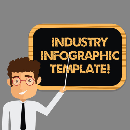 Text sign showing Industry Infographic Template. Conceptual photo Pattern to use in creating visual image Man Standing Holding Stick Pointing to Wall Mounted Blank Color Board