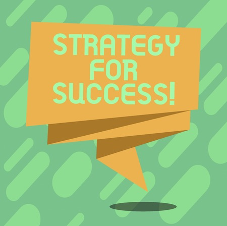 Conceptual hand writing showing Strategy For Success. Business photo text Game plan to follow to meet the challenge and win Folded 3D Ribbon Sash Speech Bubble photo for Celebration 写真素材