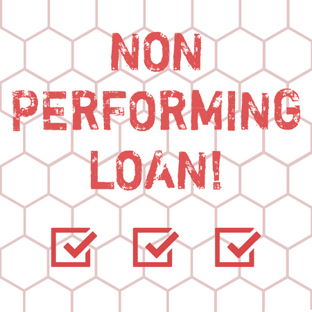 Writing note showing Non Performing Loan. Business photo showcasing in default stats within ninety days with no interest Outline of Geometric Shape Hexagon in Seamless Repeat Pattern photo
