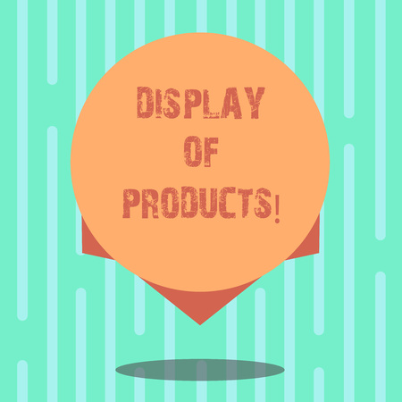 Word writing text Display Of Products. Business concept for way attract and entice buying public using show Blank Color Circle Floating photo with Shadow and Design at the Edge 免版税图像