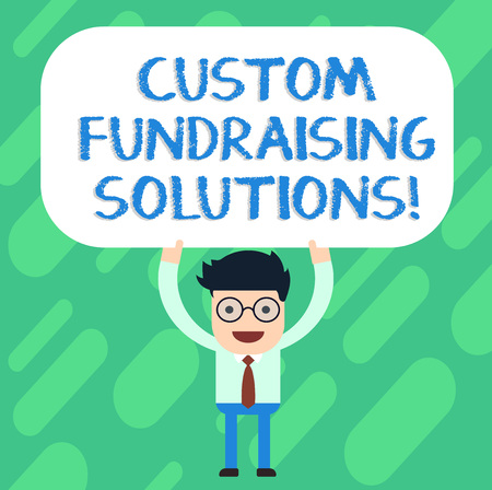 Handwriting text Custom Fundraising Solutions. Concept meaning software to help raising money online Man Standing Holding Above his Head Blank Rectangular Colored Board