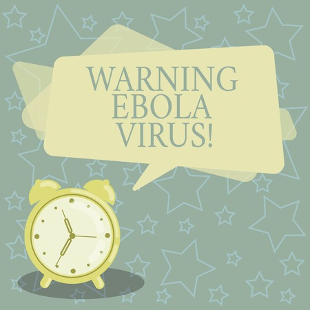 Handwriting text writing Warning Ebola Virus. Concept meaning inform showing demonstrating about this deadly disease Blank Rectangular Color Speech Bubble Overlay and Analog Alarm Clock Reklamní fotografie
