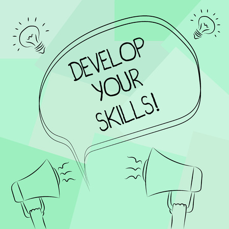 Conceptual hand writing showing Develop Your Skills. Business photo text improve ability to do something well over time Freehand Outline Sketch of Speech Bubble Megaphone Idea Icon