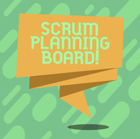 Conceptual hand writing showing Scrum Planning Board. Business photo text visual display of the progress of the Scrum team Folded 3D Ribbon Sash Speech Bubble photo for Celebration