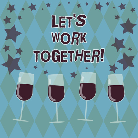 Word writing text Let S Is Work Together. Business concept for Asking partners colleges to do work with you Filled Cocktail Wine Glasses with Scattered Stars as Confetti Stemware Stock fotó