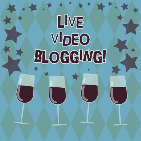Word writing text Live Video Blogging. Business concept for form of web television on internet made by bloggers Filled Cocktail Wine Glasses with Scattered Stars as Confetti Stemware