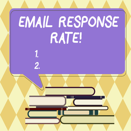 Text sign showing Email Response Rate. Conceptual photo percentage showing saw something then completed action Uneven Pile of Hardbound Books and Blank Rectangular Color Speech Bubble