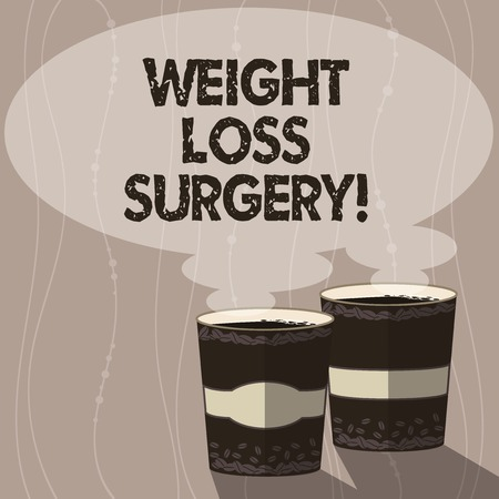 Writing note showing Weight Loss Surgery. Business photo showcasing do on stomach intestines to help demonstrating extreme obesity Two To Go Cup with Beverage and Steam icon Blank Speech Bubble photo