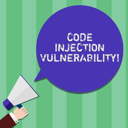 Writing note showing Code Injection Vulnerability. Business photo showcasing introduction of code into an application Hu analysis Hand Holding Megaphone Color Speech Bubble