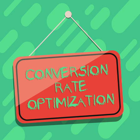 Conceptual hand writing showing Conversion Rate Optimization. Business photo showcasing increasing the percentage of website visitors Blank Hanging Color Door Window Signage with String and Tack Banco de Imagens