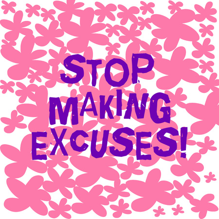 Text sign showing Stop Making Excuses. Conceptual photo do not explanation for something that went wrong Freehand Drawn and Painted Simple Flower in Seamless Repeat Pattern photo Stok Fotoğraf