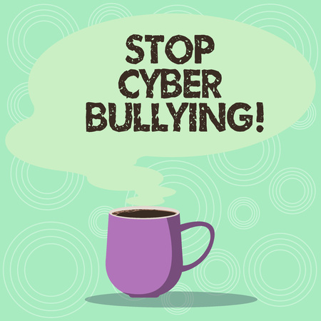 Handwriting text Stop Cyber Bullying. Concept meaning prevent use of electronic communication bully demonstrating Mug photo Cup of Hot Coffee with Blank Color Speech Bubble as Steam icon Stock Photo - 116291433