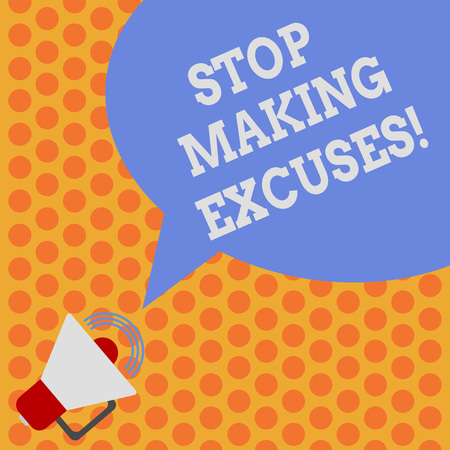 Writing note showing Stop Making Excuses. Business photo showcasing do not explanation for something that went wrong Megaphone with Sound Volume Icon and Blank Color Speech Bubble photo