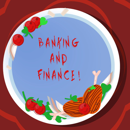 Conceptual hand writing showing Banking And Finance. Business photo showcasing institutions that provide variety of financial services Hand Drawn Lamb Chops Herb Spice Cherry Tomatoes on Plate