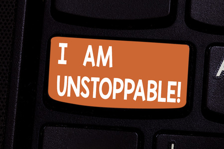 Conceptual hand writing showing I Am Unstoppable. Business photo showcasing incapable of being stopped or destroyed encouraging speech Keyboard key Intention to create computer message idea