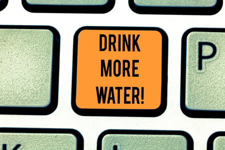 Word writing text Drink More Water. Business concept for increase amount of drinking water required varies everyday Keyboard key Intention to create computer message pressing keypad idea Banco de Imagens