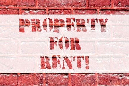 Conceptual hand writing showing Property For Rent. Business photo text owner receives payment from occupant known as tenants Brick Wall art like Graffiti motivational call written on the wall