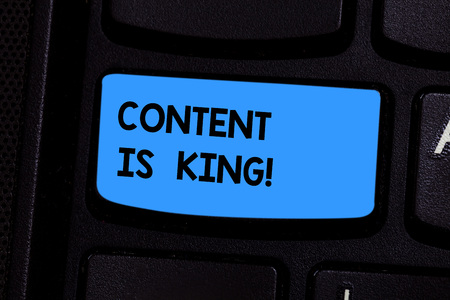 Text sign showing Content Is King. Conceptual photo Content is the heart of todays marketing strategies Keyboard key Intention to create computer message pressing keypad idea
