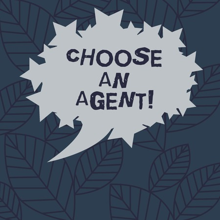 Text sign showing Choose An Agent. Conceptual photo Choose someone who chooses decisions on behalf of you Blank Oval Color Speech Bubble with Stars as Outline photo Text Space