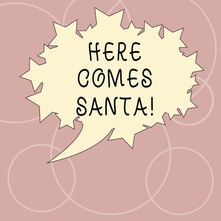 Word writing text Here Comes Santa. Business concept for Christmas song written and performed by Gene Autry Blank Oval Color Speech Bubble with Stars as Outline photo Text Space