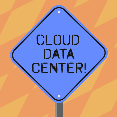 Text sign showing Cloud Data Center. Conceptual photo off premise form computing that stores data on Internet Blank Diamond Shape Color Road Warning Signage with One Leg Stand photo