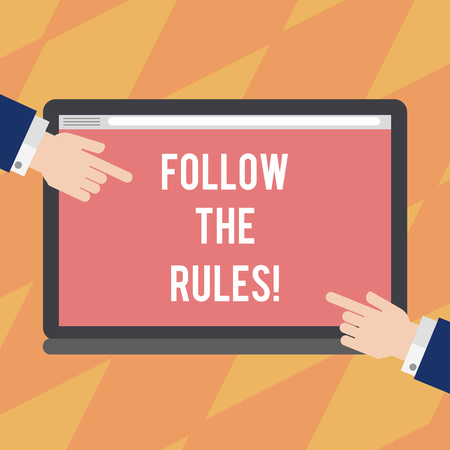 Text sign showing Follow The Rules. Conceptual photo act in agreement or compliance with obey them Firmly Hu analysis Hands from Both Sides Pointing on a Blank Color Tablet Screen