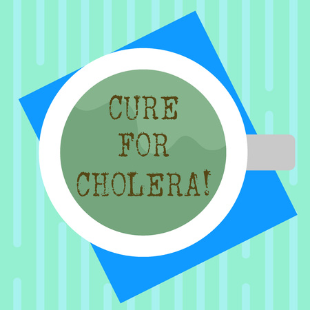 Word writing text Cure For Cholera. Business concept for restoration of lost fluids and salts through rehydration Top View of Drinking Cup Filled with Beverage on Color Paper photo