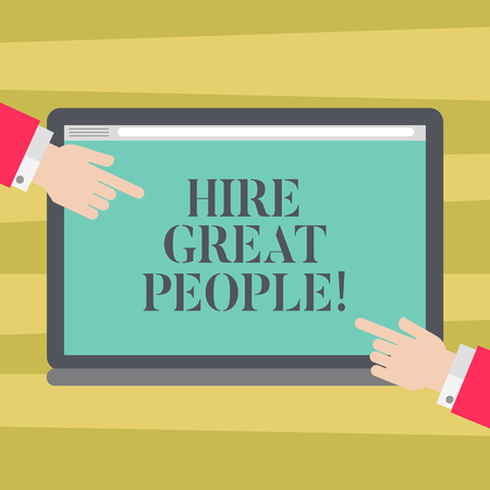 Text sign showing Hire Great People. Conceptual photo pay demonstrating or company to do job for short period of time Hu analysis Hands from Both Sides Pointing on a Blank Color Tablet Screen Banque d'images - 116603590