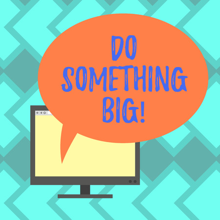 Text sign showing Do Something Big. Conceptual photo achieving a such position which is beyond expectations Mounted Computer Monitor Blank Screen with Oval Color Speech Bubble