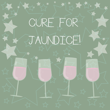 Handwriting text writing Cure For Jaundice. Concept meaning often disappears on its own within two or three weeks Filled Cocktail Wine Glasses with Scattered Stars as Confetti Stemware