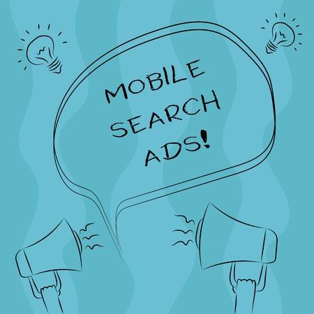 Conceptual hand writing showing Mobile Search Ads. Business photo showcasing ad that can appear on webpages and apps viewed on phone Freehand Outline Sketch of Speech Bubble Megaphone Idea Icon